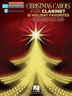 Christmas Carols for Clarinet - 10 Holiday Favorites