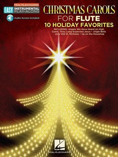 Christmas Carols for Flute - 10 Holiday Favorites