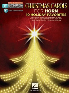 Christmas Carols for Horn - 10 Holiday Favorites