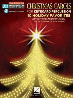 Christmas Carols for Mallet Percussion - 10 Holiday Favorites
