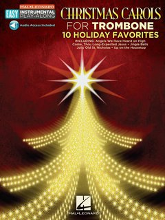 Christmas Carols for Trombone - 10 Holiday Favorites