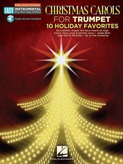 Christmas Carols for Trumpet - 10 Holiday Favorites
