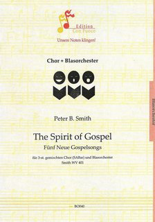The Spirit of Gospel - Partitur + Blasorchesterstimmen