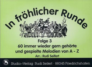 In fröhlicher Runde (Folge 3) - 3. Stimme in F (Horn in F)