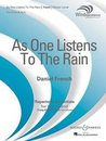 As One Listens To The Rain