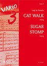 Cat Walk / Sugar Stomp