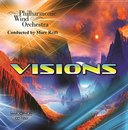 Visions - Philharmonic Wind Orchestra