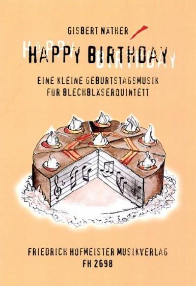 happy birthday - eine kleine geburtstagsmusik für