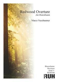 Redwood Overture - Am Rotenbaum