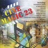 Cinemagic 23 - Philharmonic Wind Orchestra & Marc Reift Orchestra