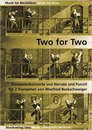 Two for Two - f�r zwei Trompeten