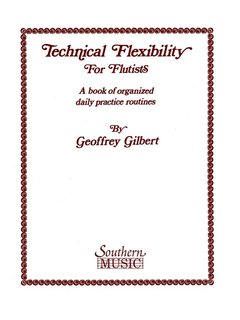 Technical Flexibility for Flutists