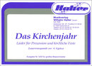 Das Kirchenjahr - Direktion in C