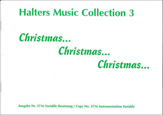 Christmas-Christmas-Christmas (Collection 3) - 1. Stimme in Es: Klarinette/1. Altsaxophon