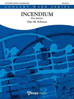 Incendium - Fire Inferno - Set (Partitur + Stimmen)