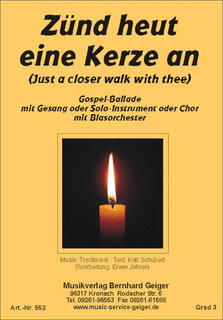 Zünd heut eine Kerze an (Just a closer walk with thee) - Singstimmen für Gemischten Chor