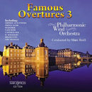 Famous Overtures 3 - Philharmonic Wind Orchestra