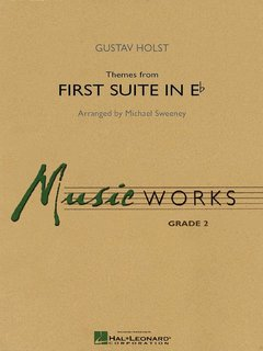 Themes from First Suite in E - Flat