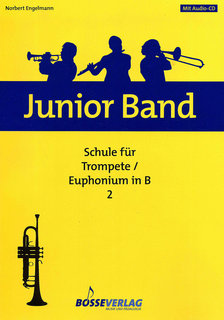 Junior Band Schule 2  - Trompete/Eufonium in Bb