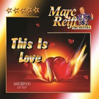 This is Love - Marc Reift Orchestra