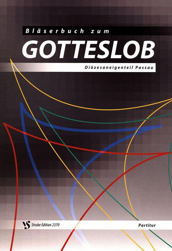Blaserbuch Zum Gotteslob Variable Besetzung Noten Kaufen Im Blasmusik Shop