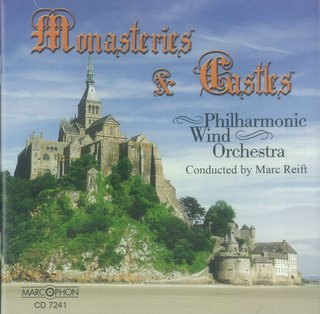 Monasteries & Castles - Philharmonic Wind Orchestra