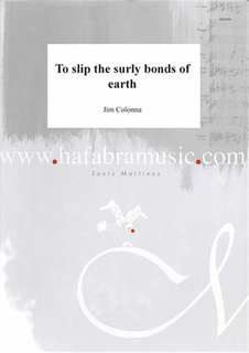 To slip the surly bonds of earth - Set (Partitur + Stimmen)