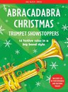 Abracadabra Christmas: Trumpet Showstoppers