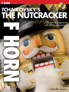 Tchaikovskys The Nutcracker - Horn in F