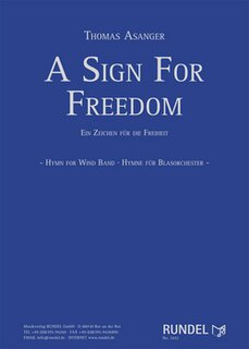 A Sign For Freedom
