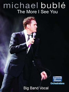 Michael Bublé: The More I See You
