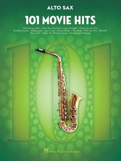101 Movie Hits for Alto Saxophone