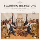 Featuring the Meltons - Melton Tuba Quartett