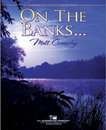 On The Banks...