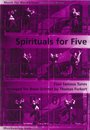 Spirituals for Five