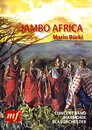 Jambo Africa (An African Experience!)