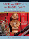 Bach and Before for Band (Band 2)