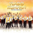 Just for You - Vlado Kumpan und seine Musikanten