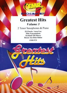 Greatest Hits Volume 3  (2 Tenor Saxophones)