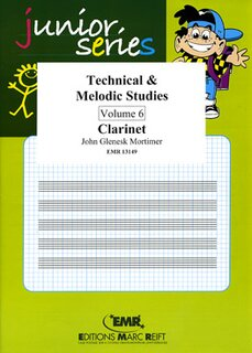 Technical & Melodic Studies Vol. 6 (Klarinette)