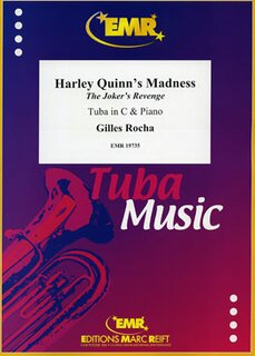 Harley Quinns Madness (Tuba)