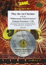 Play the 1st Clarinet - Famous Overtures + CD