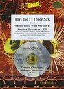 Play the 1st Tenor Sax - Famous Overtures + CD