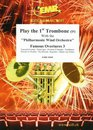 Play The 1st Trombone (Bass Key) With The Philharmonic...