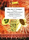 Play The 1st Trumpet With The Philharmonic Wind Orchestra