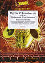 Play The 1st Trombone With The Philharmonic Wind Orchestra