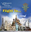 Flight to ... - Philharmonic Wind Orchestra