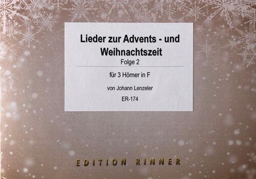 Lieder zur Advent- und Weihnachtszeit - Folge 2 | Noten - Horn | Arr ...