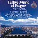Festive Music of Prague - Czech Army Central Band