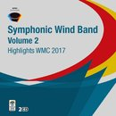 Highlights WMC 2017 - Symphonic Wind Band Volume 2